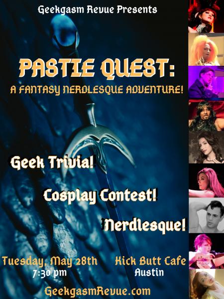 Geekgasm Revue, Nerdlesque, Geek Trivia, Austin Burlesque, Burlesque, Austin Texas, Tifa Tittlywinks, Errmaa Gawd, Dewey Decibelle, Papi Churro, Titiana McGee, Lady Marionette, Bobby Barnaby, Folly Parton, Gemmi Galactic, Austin shows, Austin Cosplay, Cosplay Cabaret, Game of Thrones Burlesque, Pastie Quest, Fantasy Nerdlesque, Lord of the Rings Burlesque,